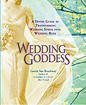 Wedding Goddess by Rev. Laurie Sue Brockway