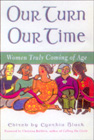 Our Turn, Our Time by Cynthia Black