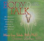 Body Talk by Dr. Mona Lisa Schulz