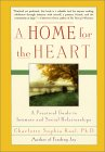 A Home for the Heart by Charlotte Kasl