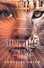 Animal Talk by Penelope Smith