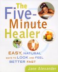 The Five Minute Healer by Jane Alexander