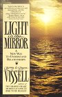 Light in the Mirror by Barry and Joyce Vissell