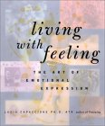 Living with Feeling by Lucia Capacchione