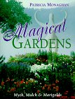 Magical Gardens by Patricia Monaghan