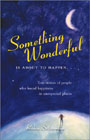 Something Wonderful is About to Happen by Robin Silverman