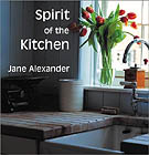 Spirit of the Kitchen by Jane Alexander