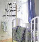 Spirit of the Nursery by Jane Alexander