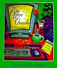 The Office Oracle by by Patricia Monaghan