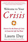 Welcome to Your Crisis by Laura Day