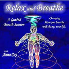 Relax and Breathe CD by Anna Coy